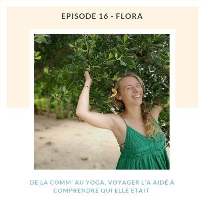 Flora, de la com' au yoga, voyager l'a aidé à comprendre qui elle était cover