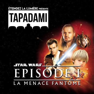 image Tapadami n°1: Star Wars: Episode I - La Menace Fantôme