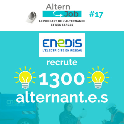 ENEDIS recrute 1300 alternant.e.s - EP17 cover