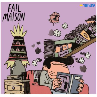 Fail Maison : petites histoires derrière vos grands travaux | Épisode 3 : une photo, une catapulte, un trou et une ampoule. cover