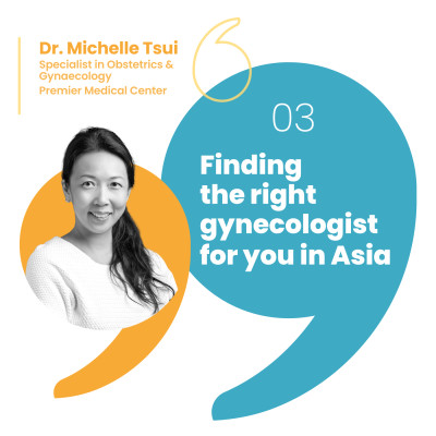 Finding the right gynecologist for you in Asia cover