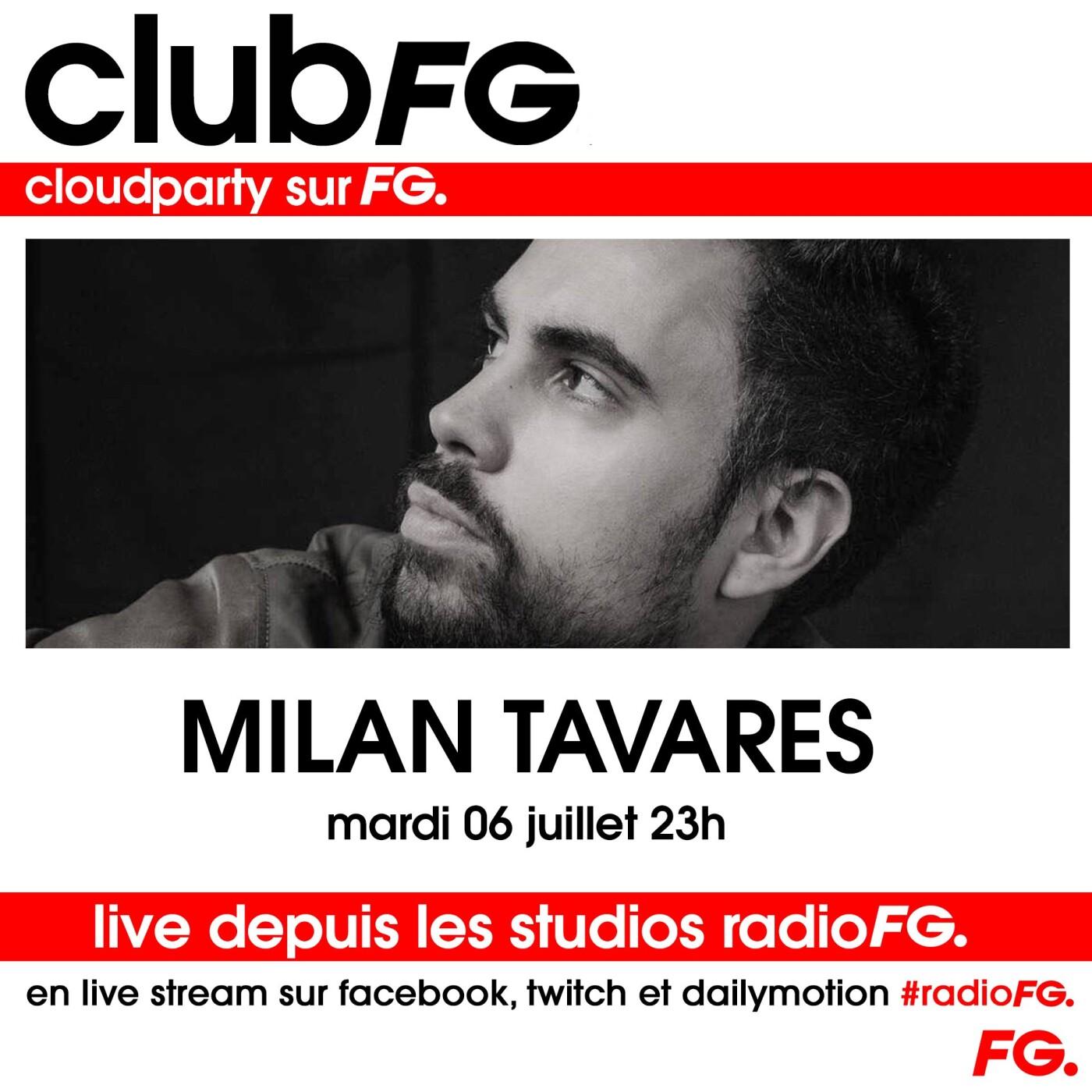CLOUD PARTY : MILAN TAVARES