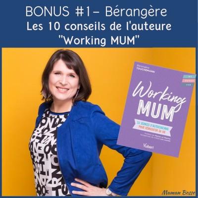 Bonus 1 - Conversation avec Bérangère Touchemann : 10 conseils utiles pour réinventer sa vie de Working Mum cover