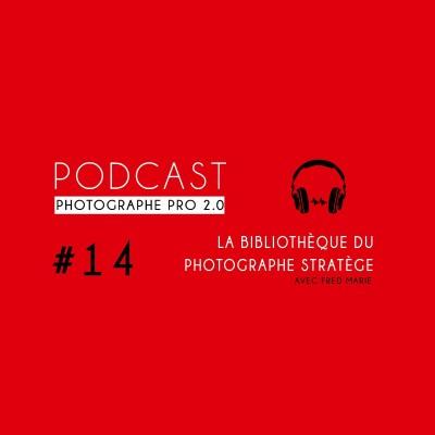 #14 - La Bibliothèque du Photographe Stratège cover