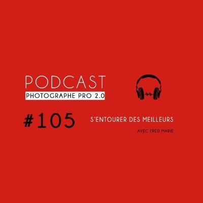 #105 - S'entourer des meilleurs pour réussir cover