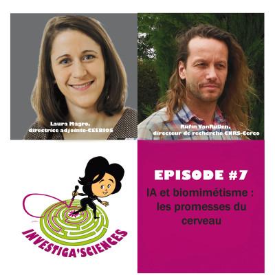 Investiga'Sciences #7 - IA et biomimétisme : les promesses du cerveau cover