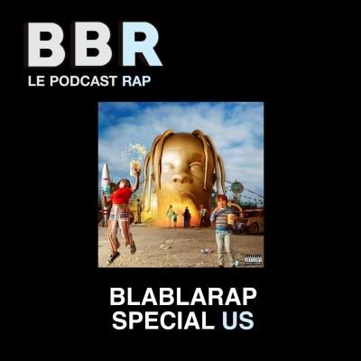 BlaBlaRap - Episode 4 - 100% Rap US : quels ont été les rappeurs les plus influents de notre décennie cover