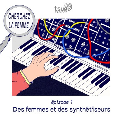 Cherchez La Femme : Des femmes et des synthétiseurs cover