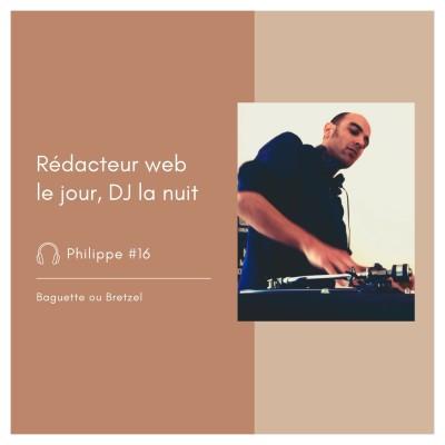 #16 - Philippe, rédacteur web le jour, DJ la nuit cover