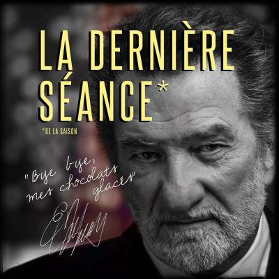 image Episode n°30: La Dernière Séance (de la saison)