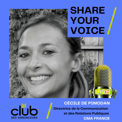 SHARE YOUR VOICE : CECILE DE PIMODAN, CMA FRANCE cover