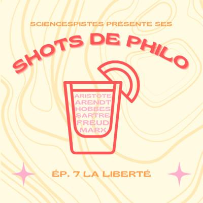 Shot de philo #7 : la liberté cover