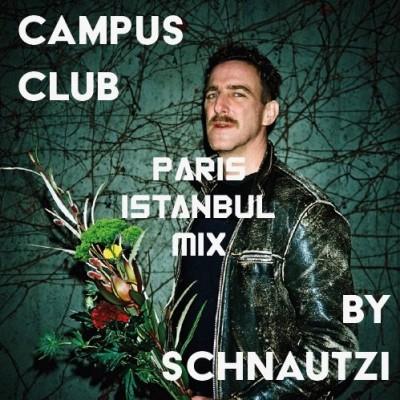 image Schnautzi (Paris Istanbul Mix) | Campus Club