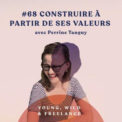 68. Construire un écosystème à partir de ses valeurs - avec Perrine Tanguy cover
