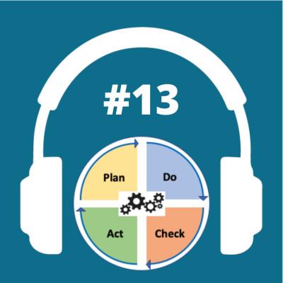 Numéro #13 - Les avantages d'une démarche Qualité en entreprise