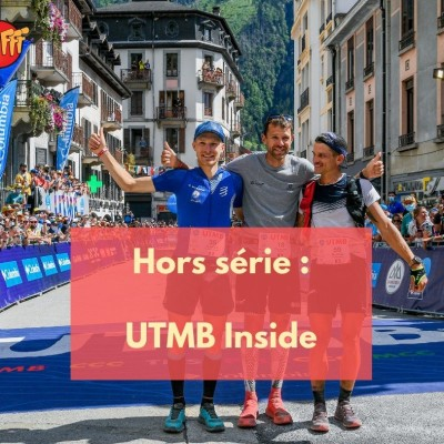 Hors Serie UTMB Inside : immersion sonore exceptionnelle cover