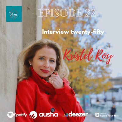 EP22-ITW Kristel ROY Hôtesse de l'air, comédienne, auteur... cover