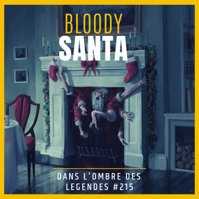 Dans l'ombre des légendes-215  Bloddy Santa... cover