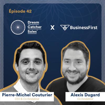 #42 BusinessFirst : le réseau qui réunit le gratin de l'écosystème commercial, avec Alexis Dugard cover