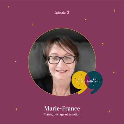 EP3 - Marie-France, Plaisir, partage et émotion cover