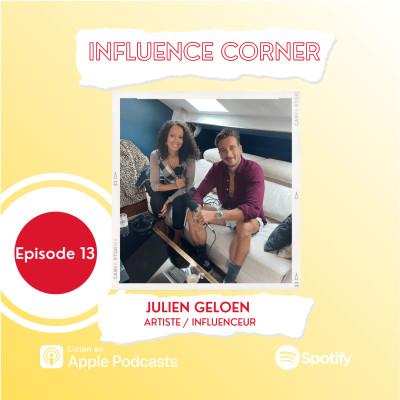 #13 Julien Geloën, artiste/influenceur les coulisses de ses collaborations avec les marques cover