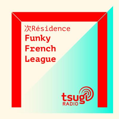 [DJ SET] Funky French League w/ Chaps (Mai 2021) cover