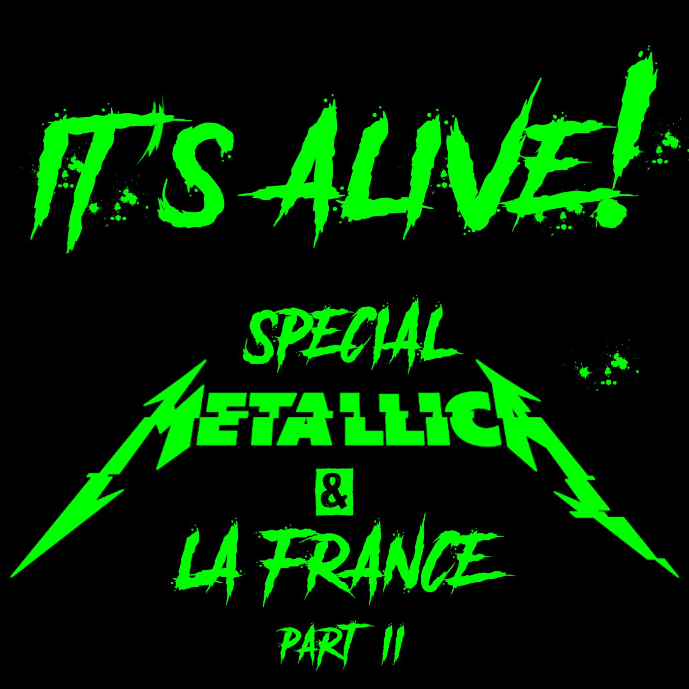 It's Alive! Special Metallica Part.2