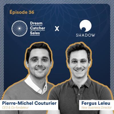#36 Blade Shadow : le plan génial du Directeur Commercial pour sauver son entreprise de la faillite avec Fergus Leleu cover