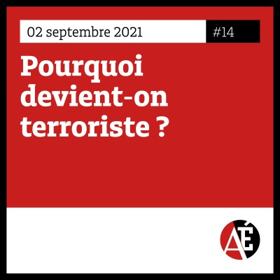 #14 Pourquoi devient-on terroriste ? cover