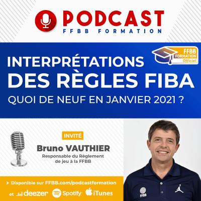 Ep18 : Interprétations des règles FIBA - Janvier 2021 cover
