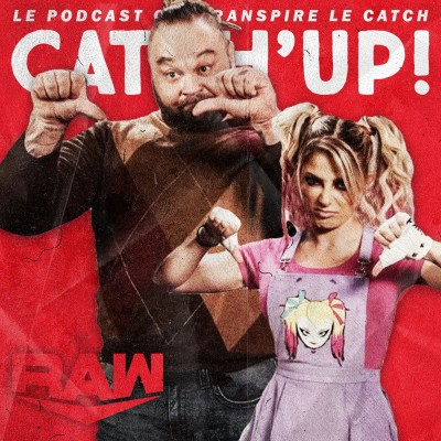 Catch'up! WWE Raw du 23 novembre 2020 — L'amitié c'est surcôté cover