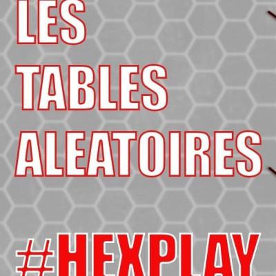 HEXPLAY 🛑 Les tables aléatoires cover