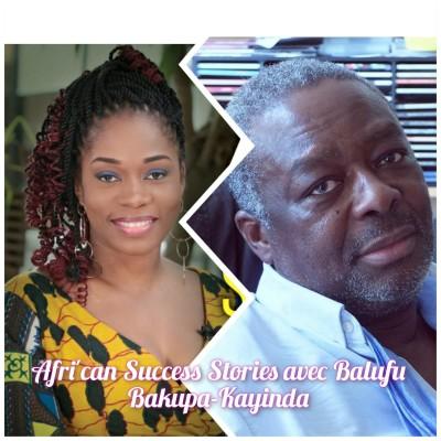 AFRICAN SUCCES STORIES #6 BALUFU BAKUPA-KAYINDA, Réalisateur, Producteur, de LUMUMBA à SANKARA, comment être être panafricain en 2021? cover