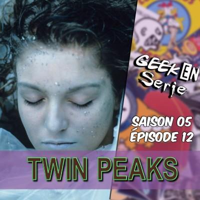 Geek en série 5x12: Twin Peaks cover