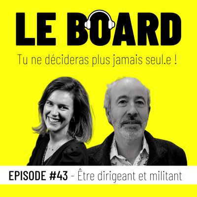 #43 - Être dirigeant et militant cover