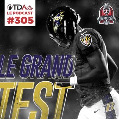 image TDA Podcast n°305 - Preview Semaine 3 : le grand test de Lamar Jackson