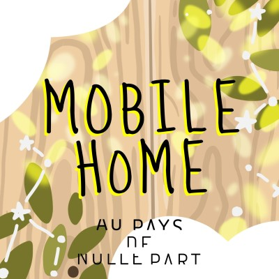 #4 Mobile Home (3/3) cover