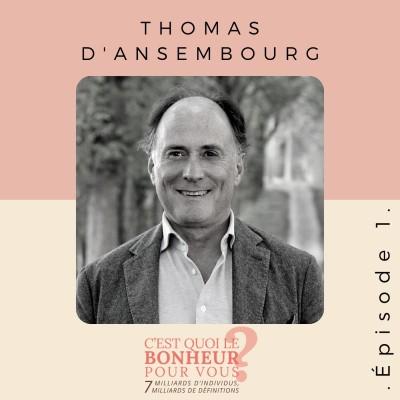 Épisode 1 - Thomas d'Ansembourg cover