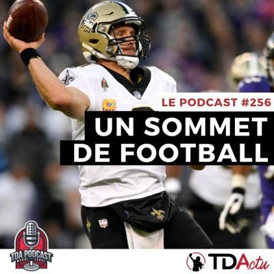 image TDA Podcast n°256 - Débrief S7 : un sommet de football pour les Saints