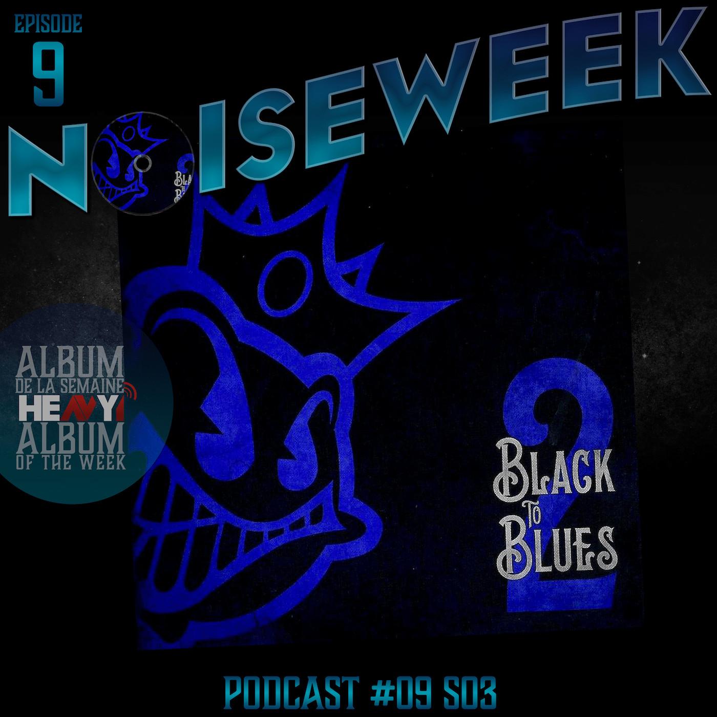 Noiseweek #09 Saison 3