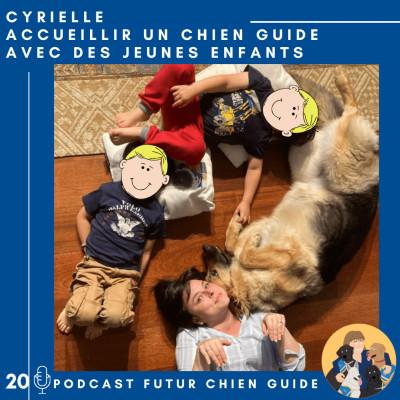 🦮20 - Cyrielle - Accueillir un chien guide avec des jeunes enfants cover