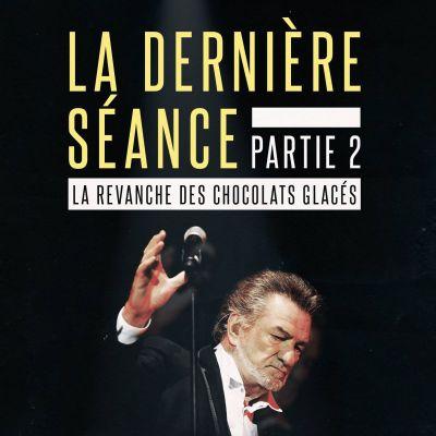 image Episode n°56: La Dernière Séance (partie 2)