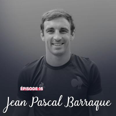 #16 - Jean Pascal Barraque, du XV au 7 - Pour l'amour du jeu cover
