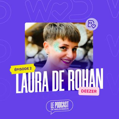 #2 - Laura De Rohan (Deezer)- La bienveillance c'est ce qui mène à une vraie inclusion cover
