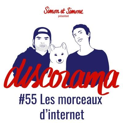 Discorama #55 - Les morceaux d'internet cover