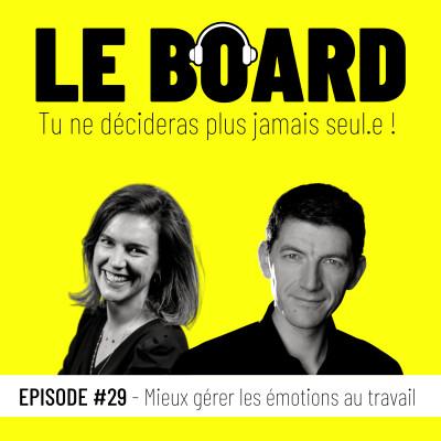 #29 - Mieux gérer les émotions au travail cover