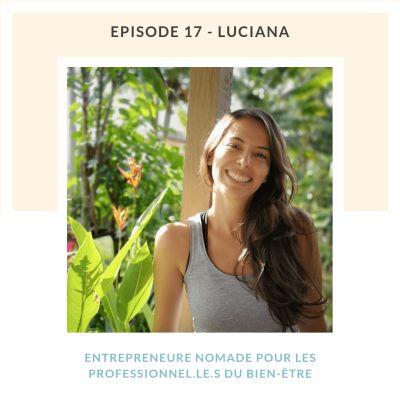 Luciana, entrepreneure nomade pour les professionnel.le.s du bien-être cover