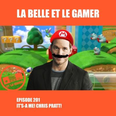 Episode 201: It's-a me! Chris Pratt! cover