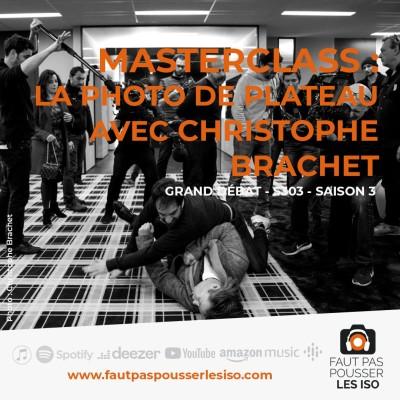 GRAND DÉBAT - S303 - MASTERCLASS : la photo de plateau avec Christophe Brachet cover