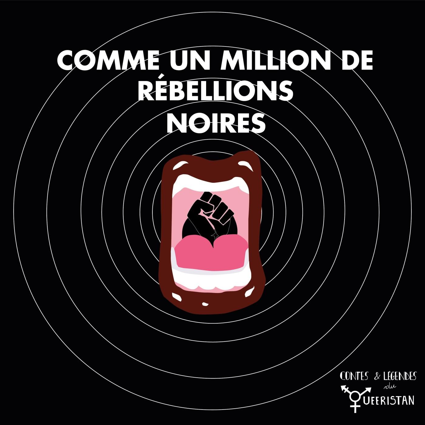 ✊🏿Comme un million de rébellions Noires (méditation Black Queer Lives Matter)